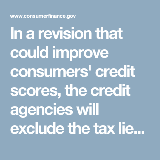 In A Revision That Could Improve Consumers' Credit Scores