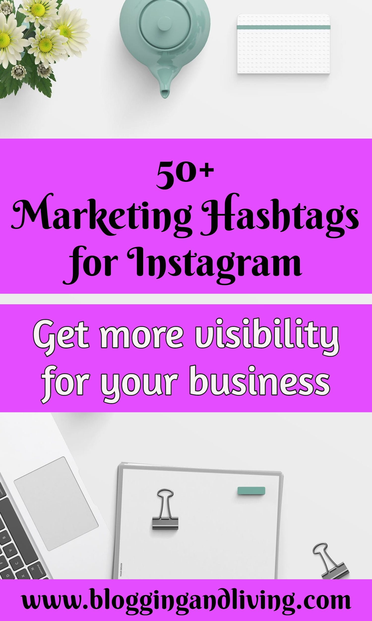 50 Marketing Hashtags For Your Business Instagram Tips If You