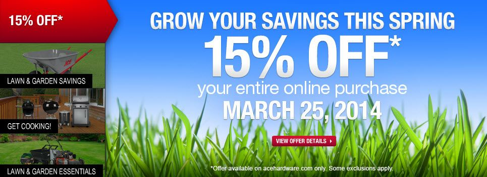 Ace Hardware Grow Your Savings 15% off! 8% Cash Back!
