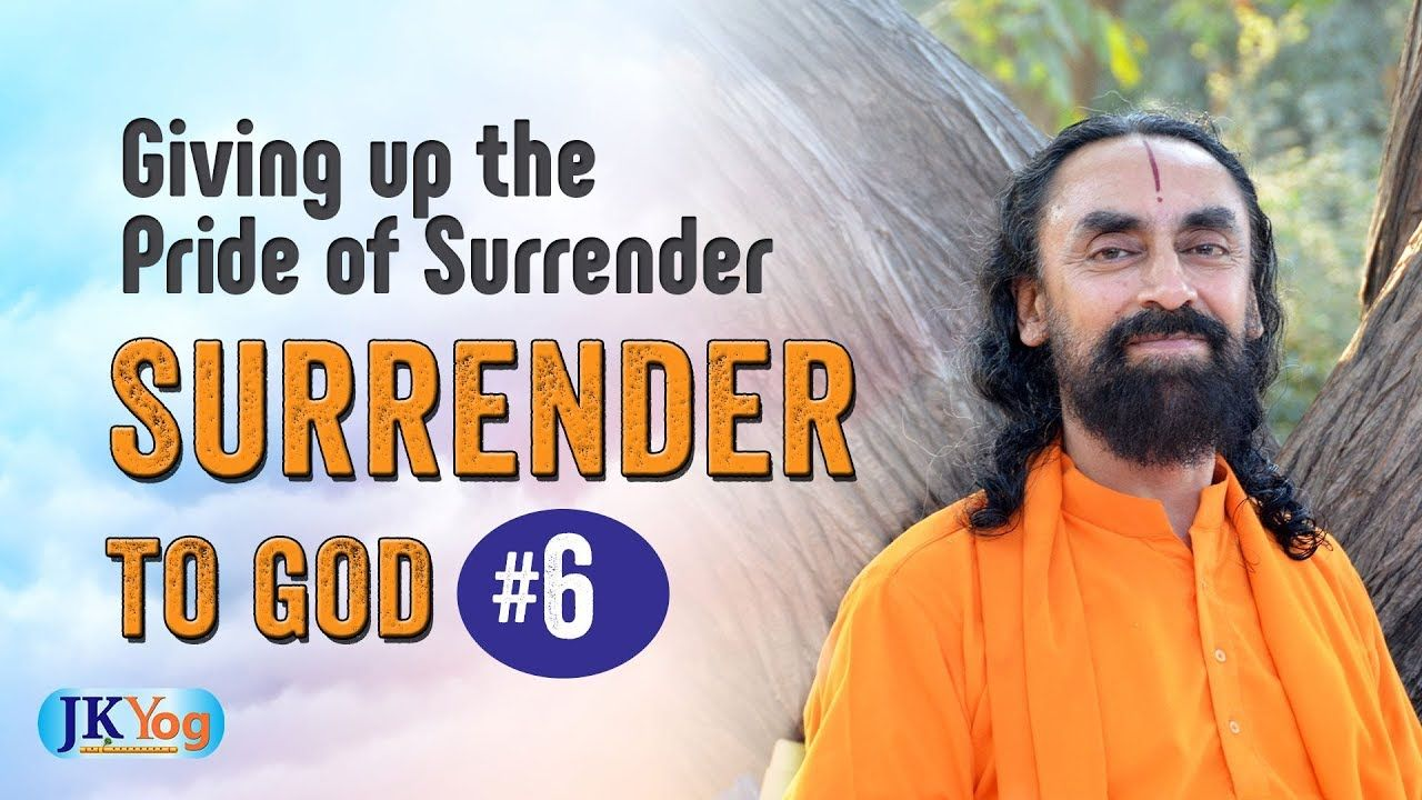 Giving up the Pride of Surrender Being Humble Part 6