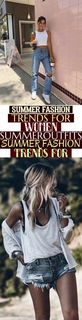 Photo of Summer Fashion Trends For Women Summeroutfits Summer Fashion Trends For * #summe…
