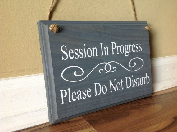 session in progress please do not disturb door hanger wood hand