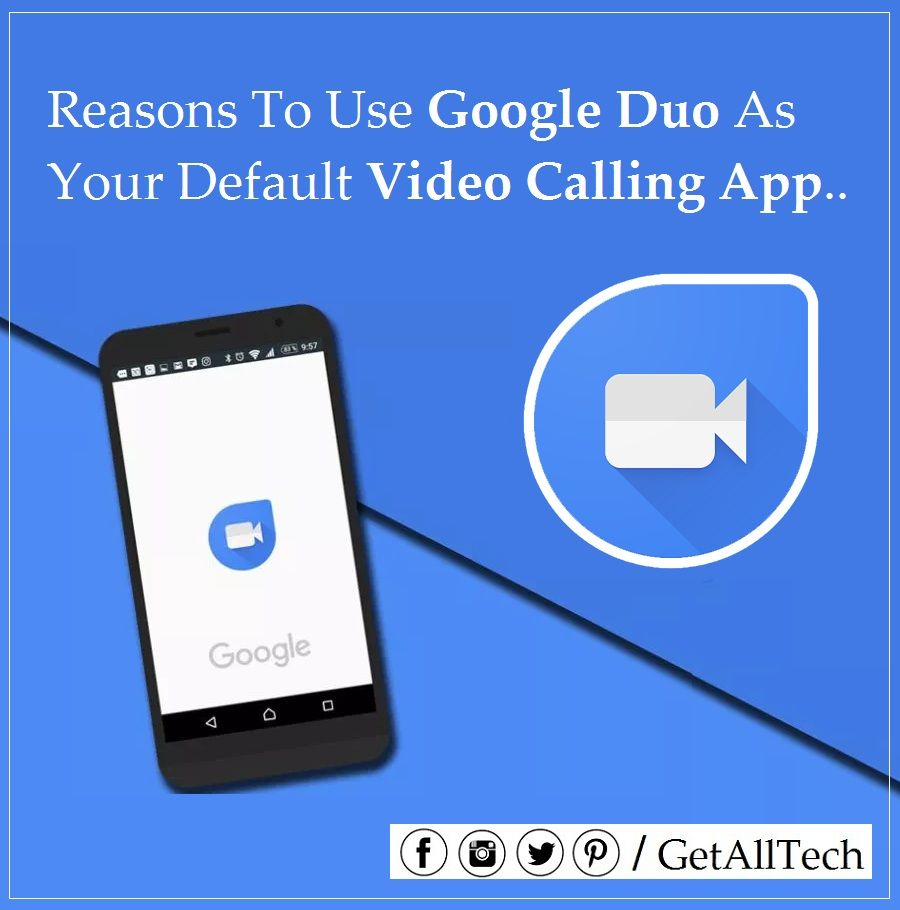 6 Reasons To Use Google Duo As Your Default Video Calling