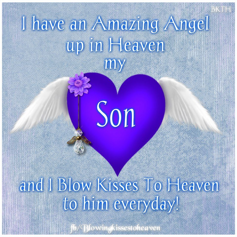 Love Quotes For My Son Missing My Son  Missing My Loved Ones In Heaven  Pinterest