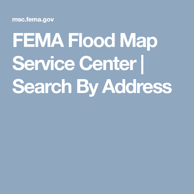Fema Flood Map Service Center Search By Address Fema Flood