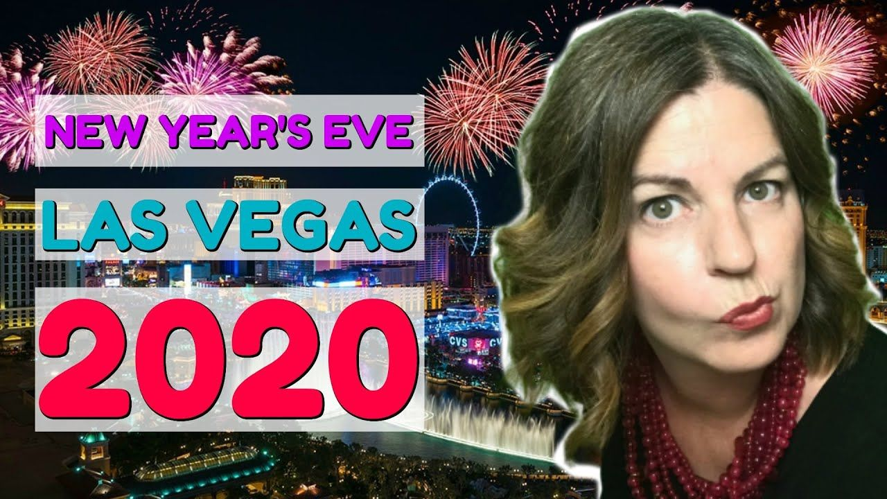 New Year's Eve Events in Las Vegas 2020 Las vegas, New