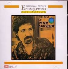 The best of Peter Sarstedt no 4 Every word you say; no 6 Frozen orange juice ; no1 Where do you go to my lovely