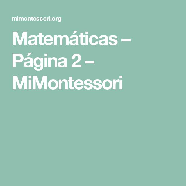 Matemáticas – Página 2 – MiMontessori