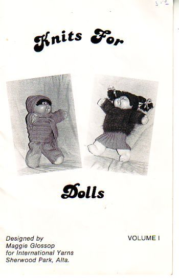 Knits for dolls, maggie glossop , volume 1, cabbage patch dolls.