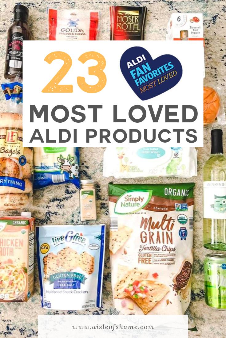 Most Loved Aldi Products Aldi Aldi Recipes Food