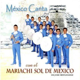 Mexico Canta: Mariachi Sol De Mexico: MP3 Downloads