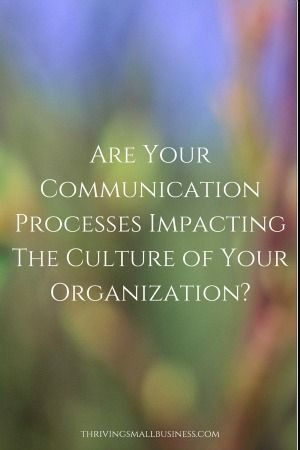 Every organization has a culture.  Culture is defined by the way people communicate, interact, how information is shared and how decisions are made. Organizational culture is something that is created by the leadership of the organization and can become ingrained into the core fabric of the way things are communicated and business is done on …