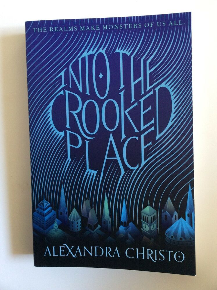 Into The Crooked Place Paperbook Alexandra Christo Arc Uncorrected Proof