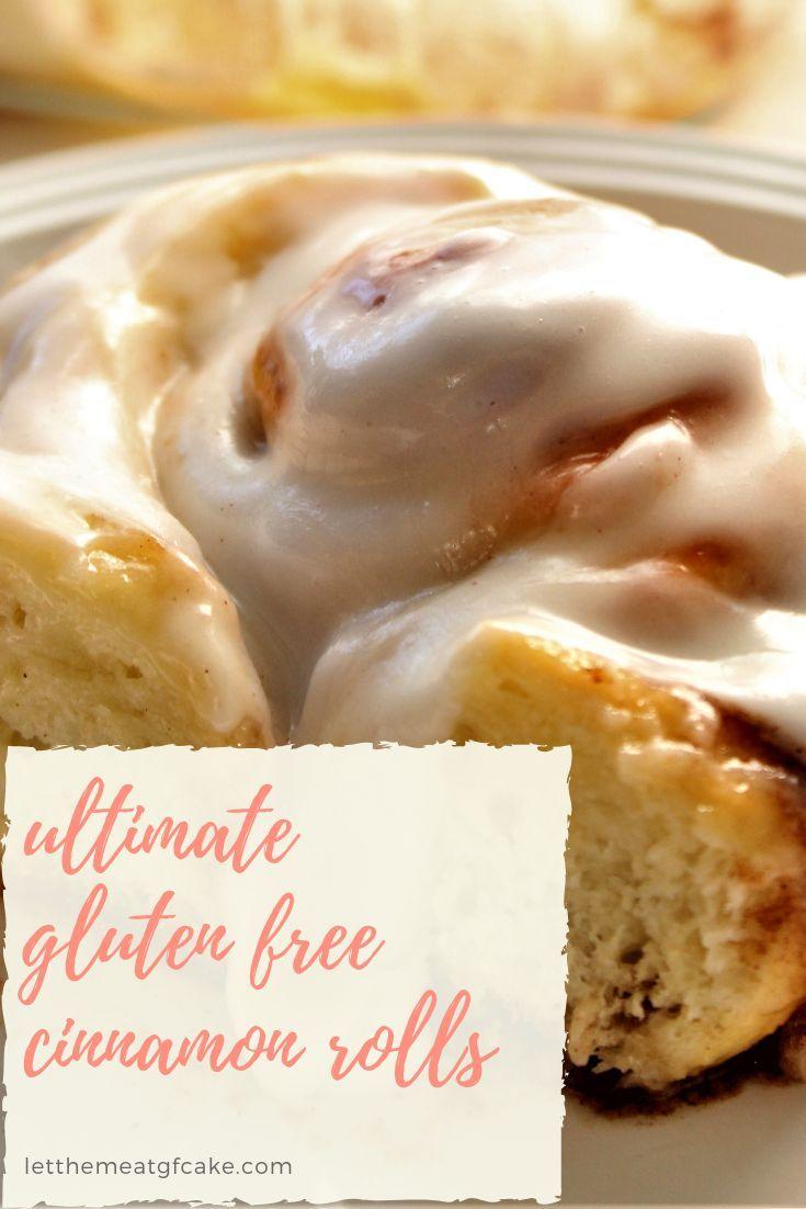 Ultimate Gluten Free Cinnamon Rolls | Let Them Eat Gluten Free Cake #glutenfreebreakfasts