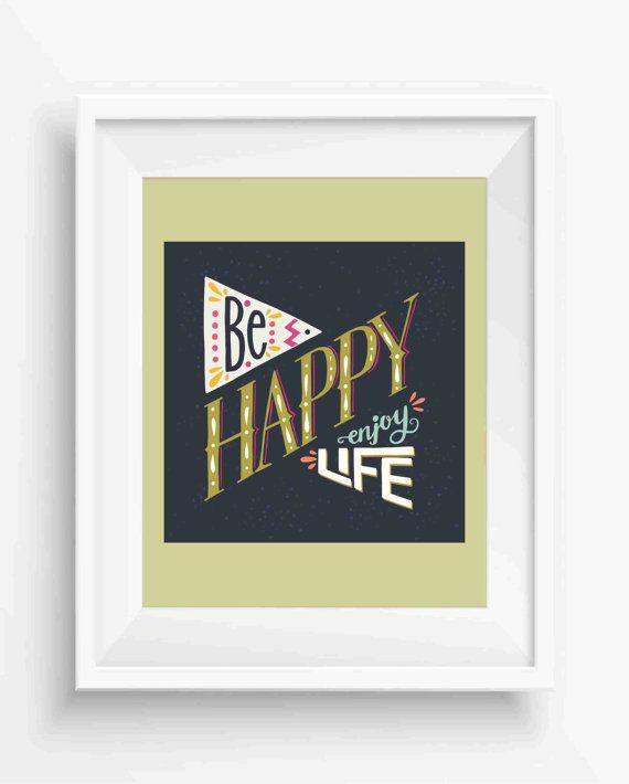 Be Happy Enjoy Life,Retro Vintage Motivational Quote,positive think ...