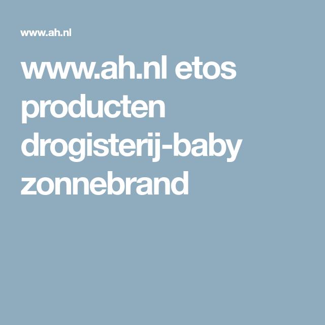 motivatiebrief drogisterij .ah.nl etos producten drogisterij baby zonnebrand | Dingen die  motivatiebrief drogisterij