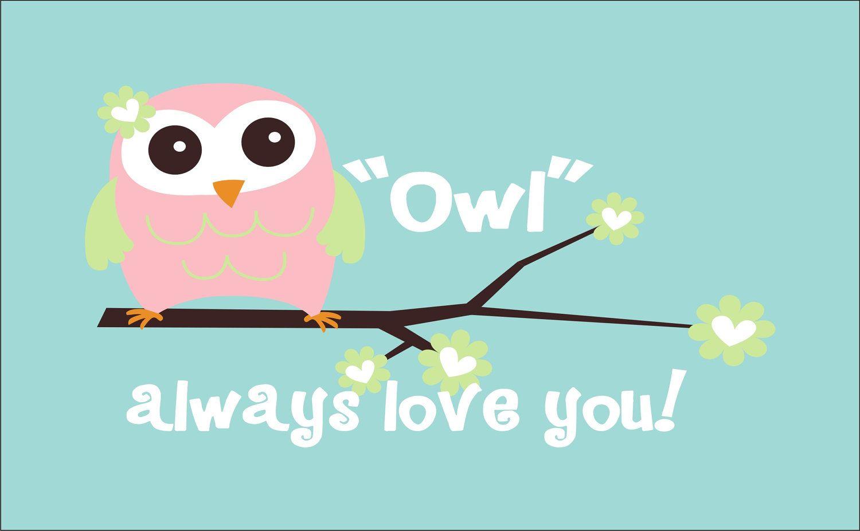 Owl always love you vinyl decal vinyl lettering wall art great