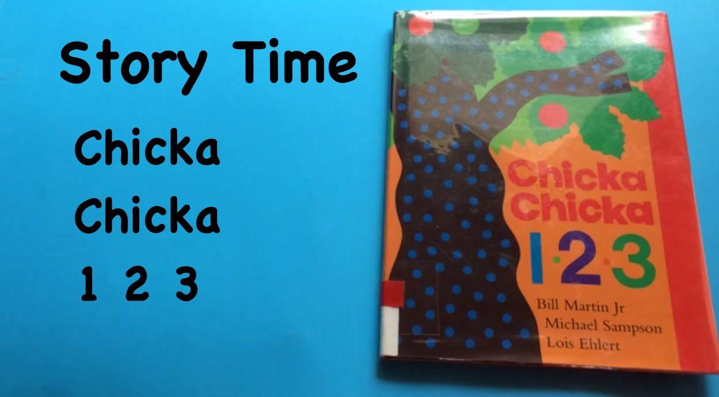 Story Time: Chicka Chicka 1 2 3