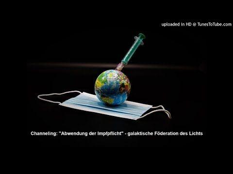 Channeling: Abwendung der Impfpflicht - galaktische