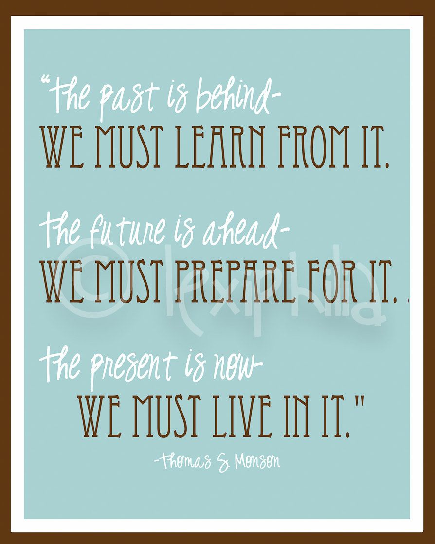 Inspirational Art Quote Past Present And Future Print 8x10