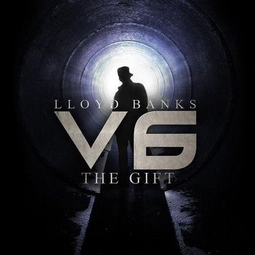 Lloyd Banks V6: The Gift (Official Mixtape)
