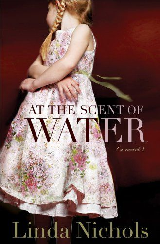 At the Scent of Water (The Second Chances Collection Book #3) - Kindle edition by Linda Nichols. Religion & Spirituality Kindle eBooks @ Amazon.com.