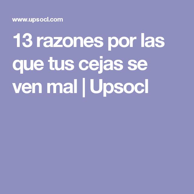 13 razones por las que tus cejas se ven mal   Upsocl