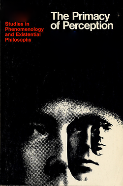 The Primacy of Perception | Studies in Phenomenology and Existential Philosophy