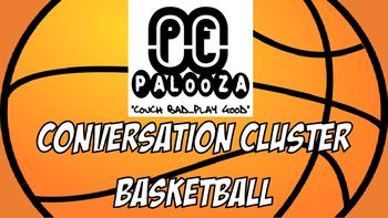 Conversation cluster / word wall basketball | Physical education