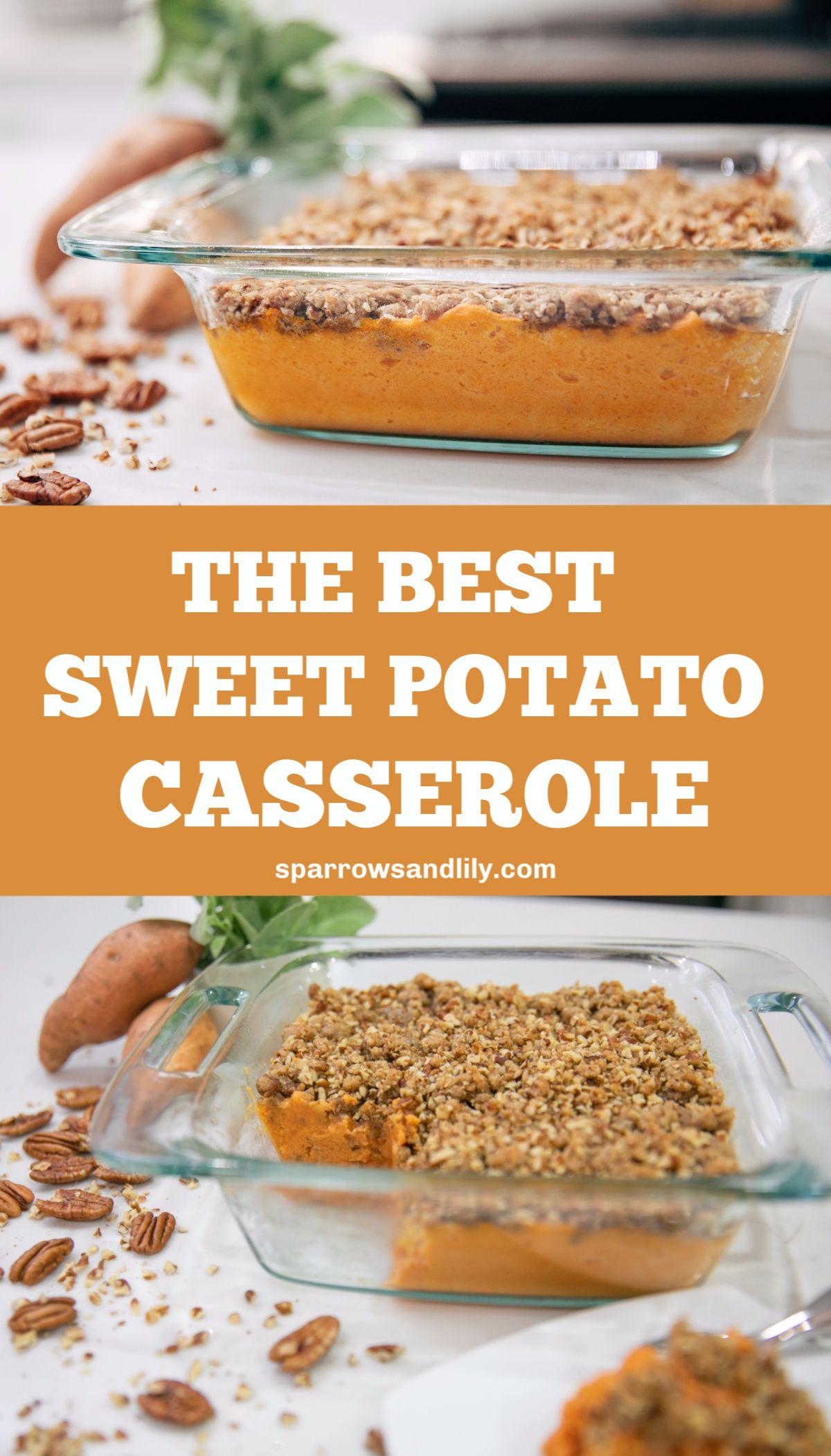 The BEST Sweet Potato Casserole Recipe