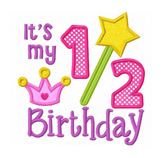 Instant Download It's My 1/2 Birthday For Girl Applique