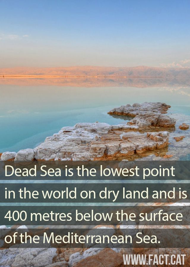 Dead Sea Is The Lowest Point In The World On Dry Land And Is 400 Metres Below The Surface Of The Mediterranean Sea Mediterranean Sea World Dead Sea