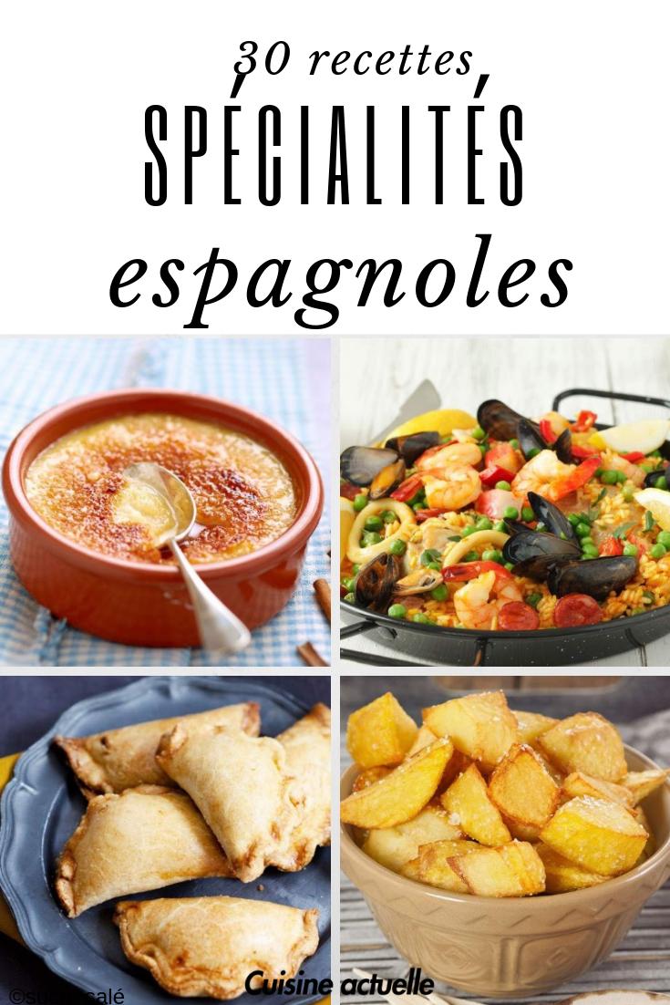 Les Specialites Espagnoles Qu On Prefere Recettes De Cuisine Espagnole Recettes De Cuisine Gastronomie Espagnole