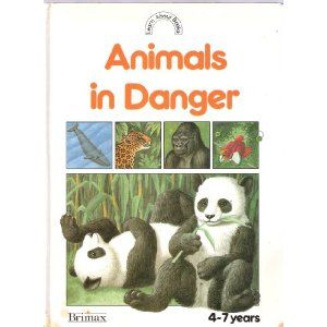 Learn ABout Animals in Danger - Bobbie Whitcombe