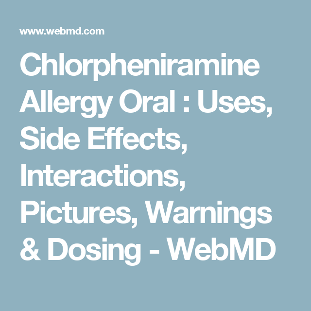 Chlorpheniramine Allergy Oral : Uses, Side Effects, Interactions