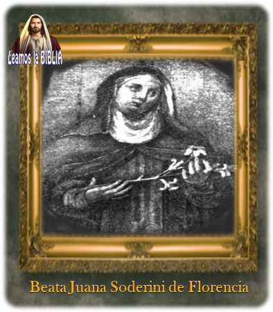 Leamos la BIBLIA: Beata Juana Soderini de Florencia