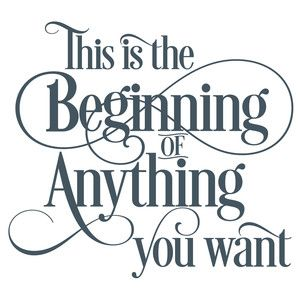 Silhouette Design Store: The Beginning Of Anything Quote
