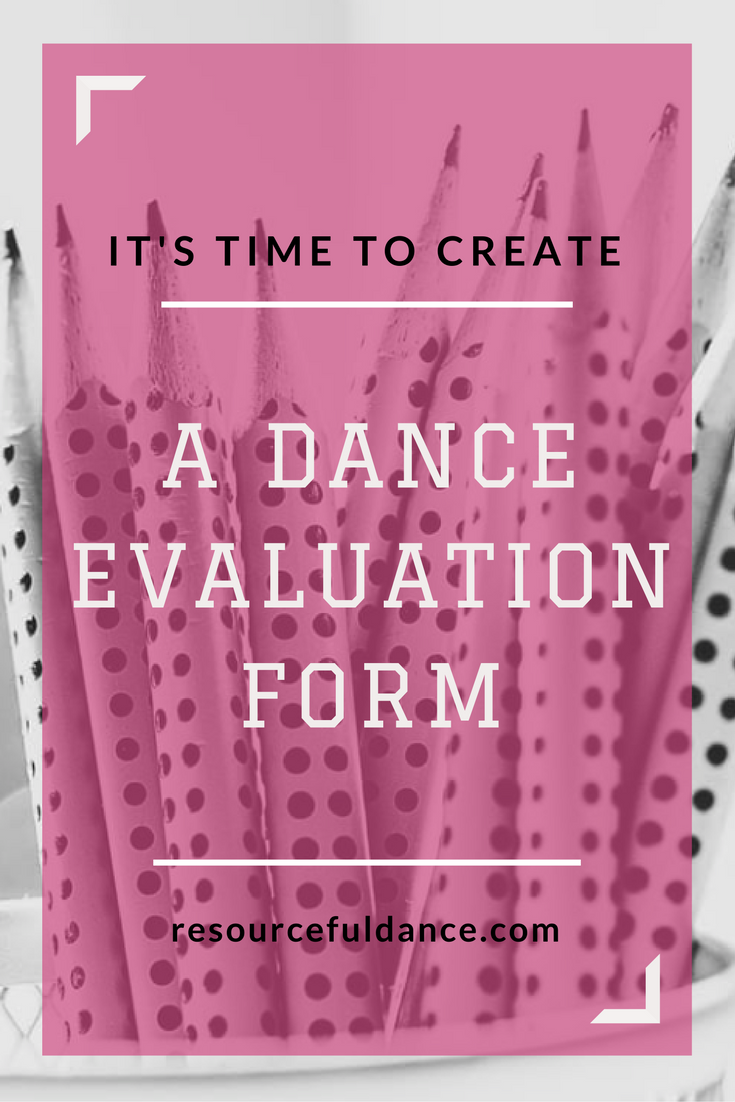 Why You Should Create A Dance Student Evaluation  Dancing