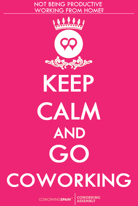 Keep Calm And Go Coworking Coworking Coworking Space Coworking Office Space