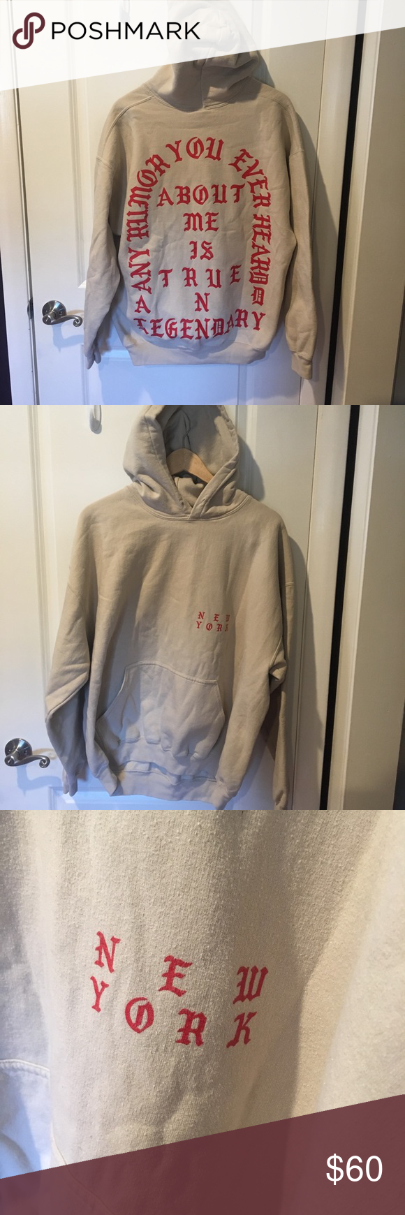 """buy popular 87453 45047 Kanye Hoodie """"Every rumor you ever heard about me is true and legendary""""  and """"new York"""" on front. Retro tan color. This would be paired perfectly  with some ..."""