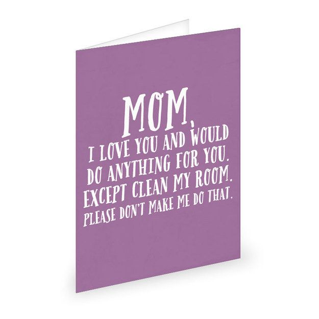 Brutally Honest Mothers Day Cards That Everyone Should Send To - 12 hilariously honest mothers day cards from kids