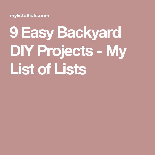 9 Easy Backyard DIY Projects
