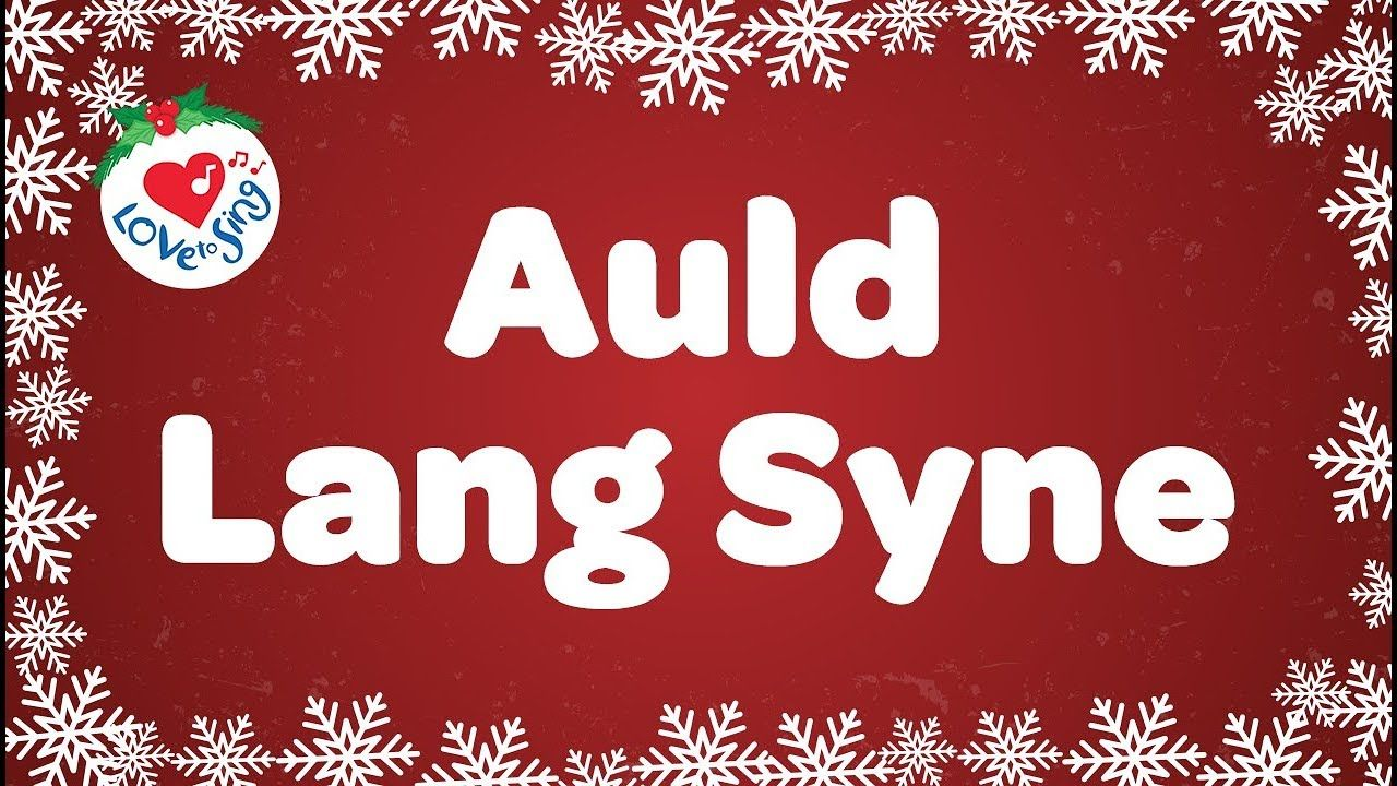 Auld Lang Syne with Sing Along Lyrics Happy New Year