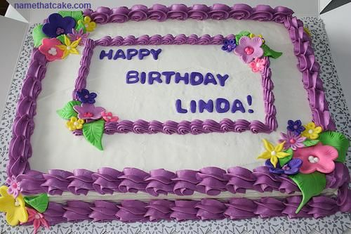 HAPPY BIRTHDAY CAKES IMAGES TO LINDA on a birthday cake virtual