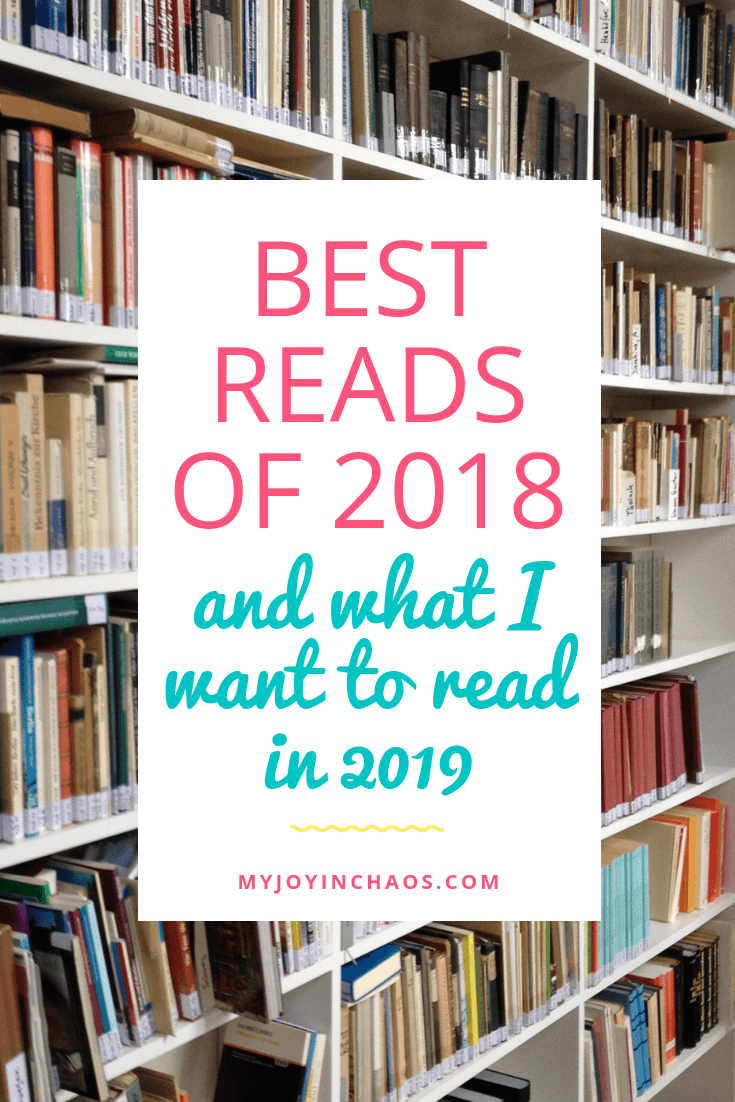 Best reads of 2018 and books I want to read in 2019 #bookstoread