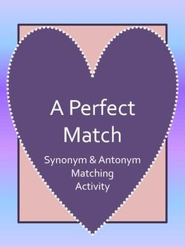 Perfect Match: Synonym & Antonym Matching Bundle | Classroom