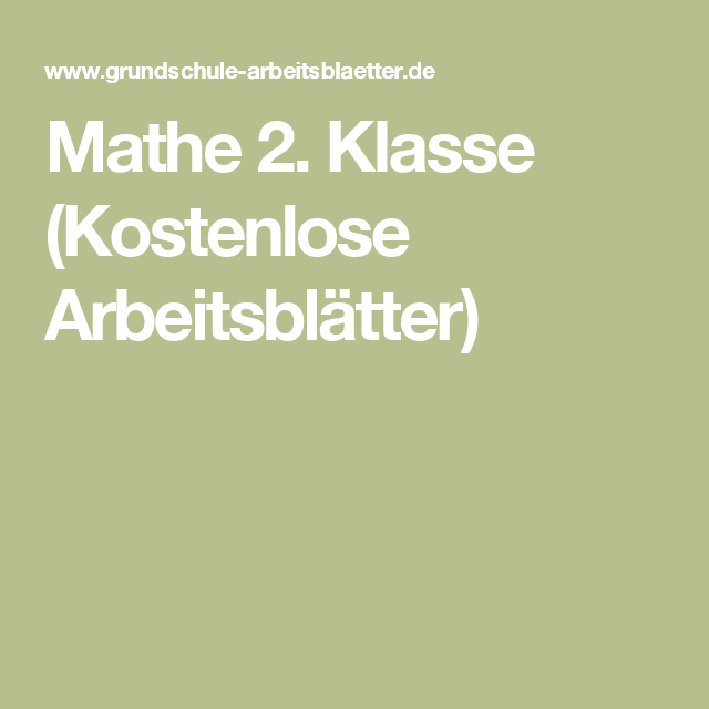 Mathe 2. Klasse (Kostenlose Arbeitsblätter) | 2.Klasse | Pinterest ...
