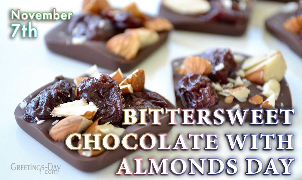 National Bittersweet Chocolate With Almonds Day Is Today Lucky You