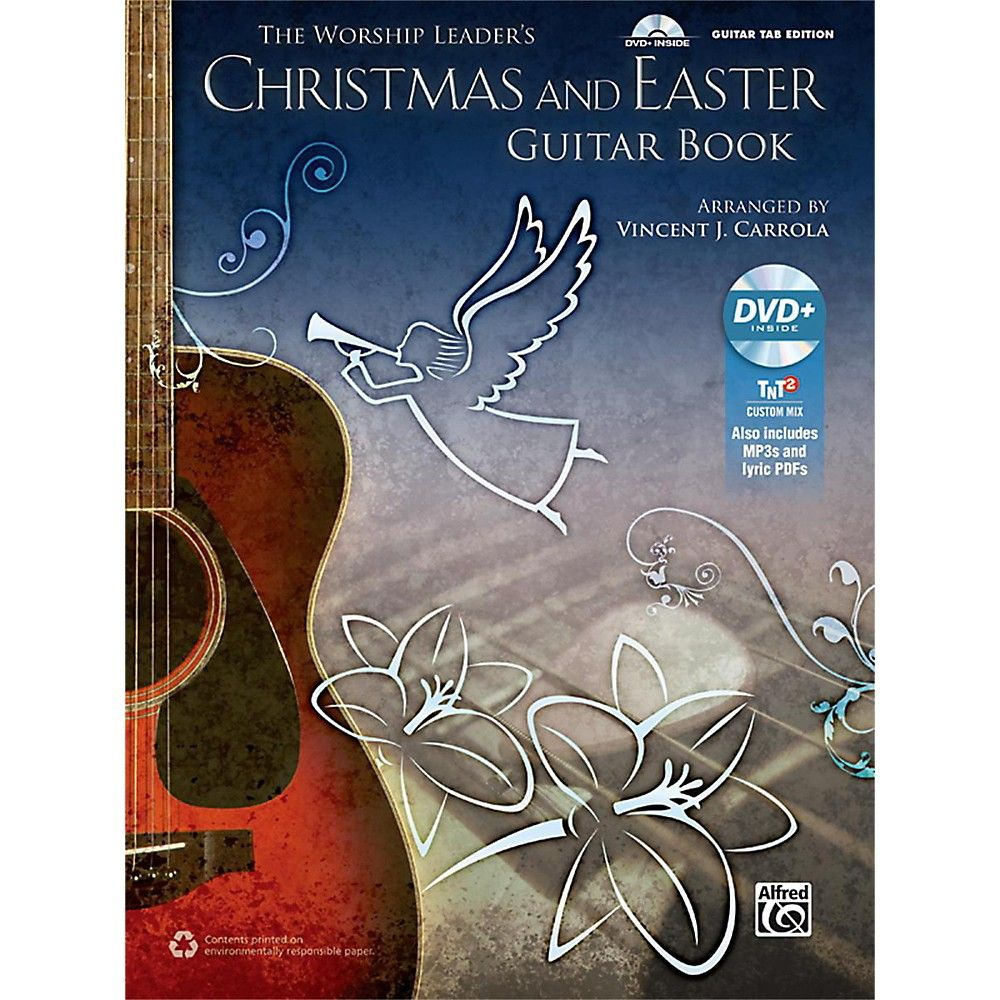 Cross Guitar Book The Worship Leader S Christmas And Easter Guitar Tab Book
