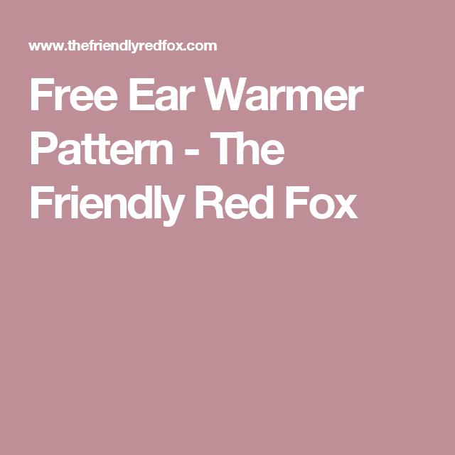Free Ear Warmer Pattern           -            The Friendly Red Fox